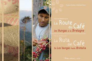 Livre La route du café des Yungas à la Bretagne 2010